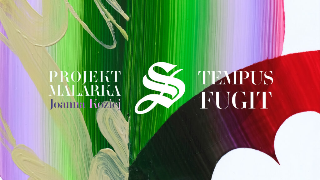 Art cover for an exhibition of paintings by Joanna Koziej AKA MALARKA called Tempus Fugit. The image is a detail of a painting in colors of green, violet and deep red.
